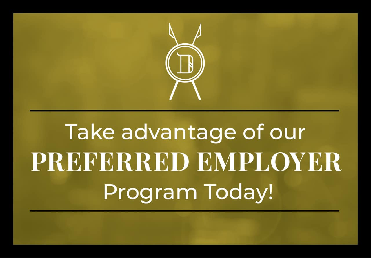Take advantage of our preferred employer program today!